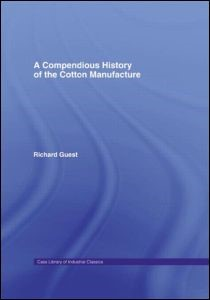 A Compendious History of Cotton Manufacture | Guest, 1968 | Buch (Cover)