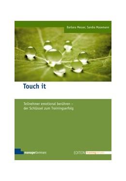 Abbildung von Messer / Masemann | Touch it | 2012 | Teilnehmer emotional berühren ...