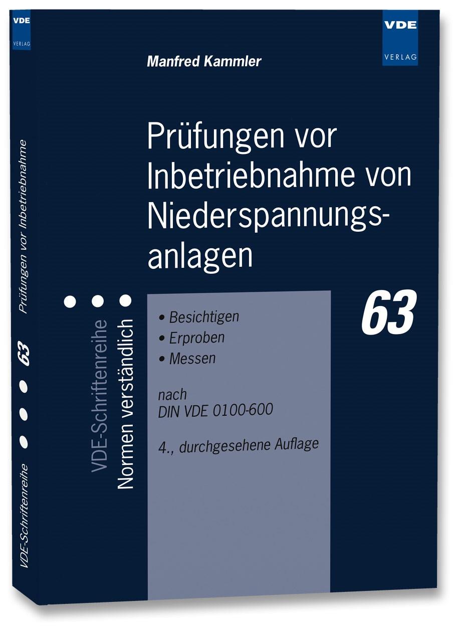 Prüfungen vor Inbetriebnahme von Niederspannungsanlagen | Kammler | 4., durchgesehene Auflage, 2012 | Buch (Cover)
