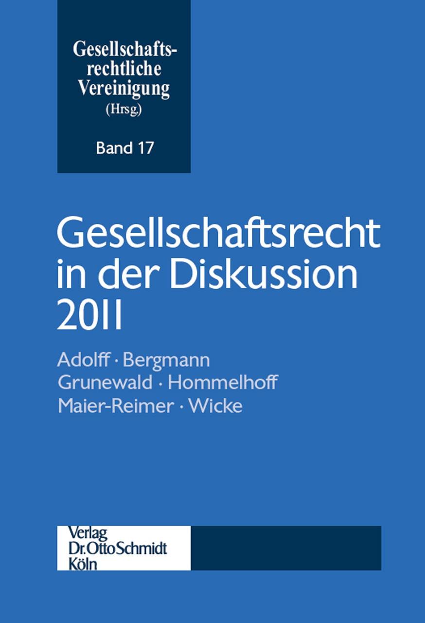 Abbildung von Gesellschaftsrechtliche Vereinigung (Hrsg.) | Gesellschaftsrecht in der Diskussion 2011 | 17. Auflage | 2012