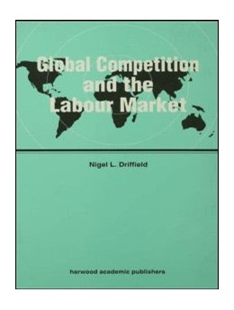 Abbildung von Driffield | Global Competition and the Labour Market | 1996