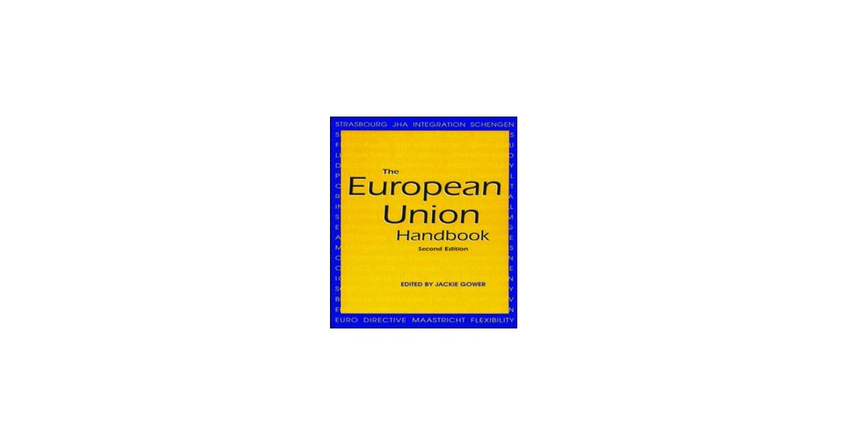 the european union h andbook gower jackie