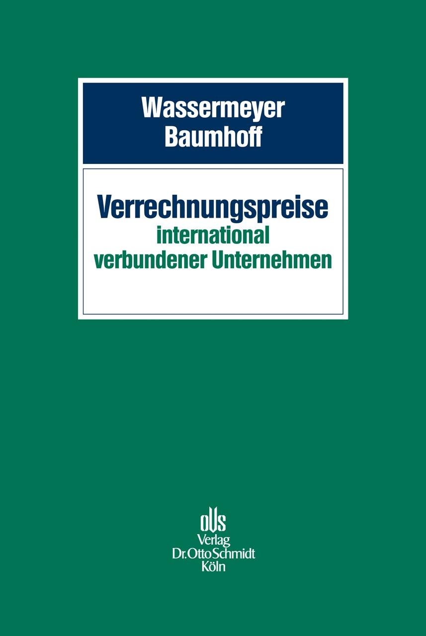 Verrechnungspreise international verbundener Unternehmen | Wassermeyer / Baumhoff (Hrsg.), 2014 | Buch (Cover)