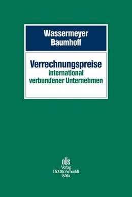Abbildung von Wassermeyer / Baumhoff (Hrsg.) | Verrechnungspreise international verbundener Unternehmen | 1. Auflage | 2014 | beck-shop.de