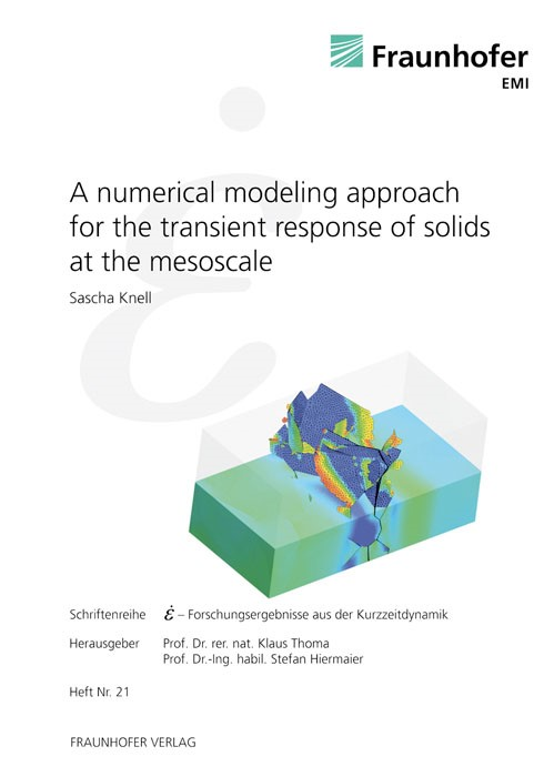 A numerical modeling approach for the transient response of solids at the mesoscale | / Thoma / Hiermaier, 2011 | Buch (Cover)