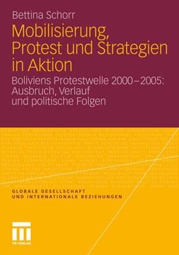 Abbildung von Schorr | Mobilisierung, Protest und Strategien in Aktion | 2011 | Boliviens Protestwelle 2000-20...