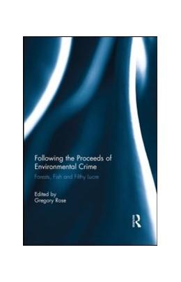 Abbildung von Rose | Following the Proceeds of Environmental Crime | 1. Auflage | 2014 | beck-shop.de