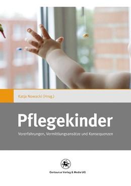 Abbildung von Nowacki | Pflegekinder | 2012 | 2015 | Vorerfahrungen, Vermittlungsan... | 4