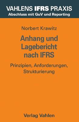 Abbildung von Krawitz   Anhang und Lagebericht nach IFRS   2005   Prinzipien, Anforderungen, Str...