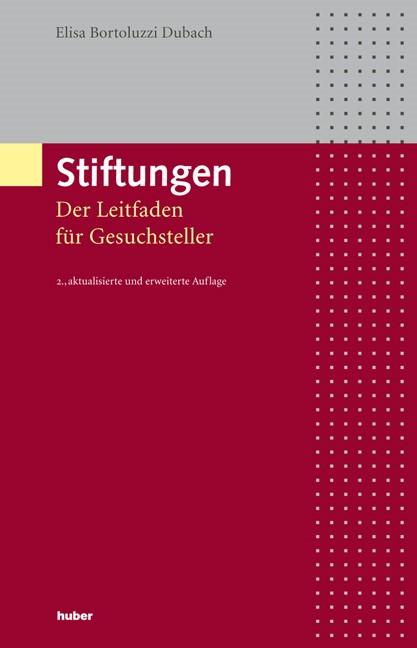 Stiftungen | Bortoluzzi Dubach, 2011 | Buch (Cover)