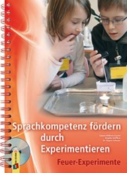 Abbildung von Scheuer / Kleffken / Ahlborn-Gockel | Sprachkompetenz fördern durch Experimentieren - Feuer-Experimente | 2013
