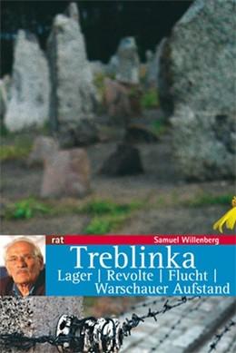 Abbildung von Willenberg | Treblinka | 2. Auflage | 2018 | Lager / Revolte / Flucht / War...