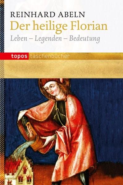 Der heilige Florian | Abeln, 2012 | Buch (Cover)