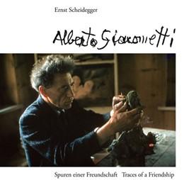 Abbildung von Scheidegger | Alberto Giacometti | Neuauflage | 2013 | Spuren einer Freundschaft