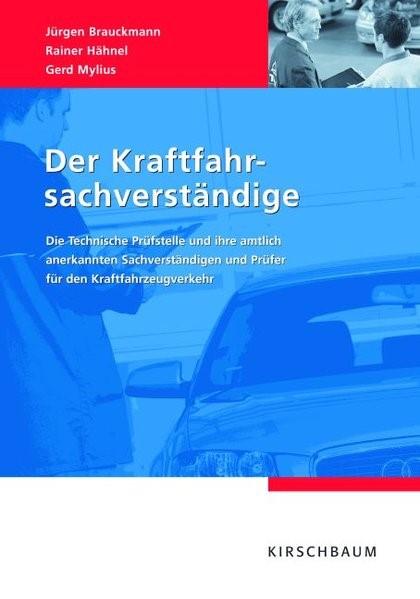 Abbildung von Brauckmann / Hähnel / Mylius   Der Kraftfahrsachverständige   2007