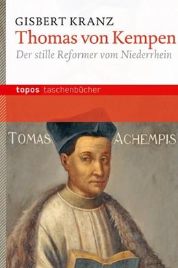 Abbildung von Kranz   Thomas von Kempen   2012   Der stille Reformer vom Nieder...