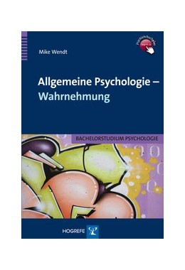 Abbildung von Wendt | Allgemeine Psychologie - Wahrnehmung | 1. Auflage | 2013 | beck-shop.de